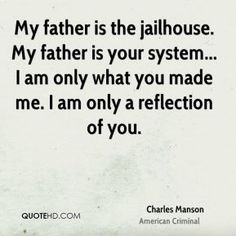 Charles Manson Quotes | QuoteHD