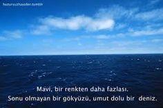 Mavi, bir renkten daha fazlası. Sonu olmayan bir gökyüzü, umut dolu bir deniz.