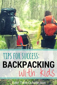 How to prepare for backpacking with kids | family backcountry camping and hiking tips | #camping #hikingwithkids #takethemoutside #backpacking