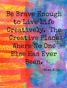 Be Brave Enough Dori Patrick/The Dreaming Bear art studio