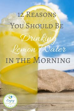 Discover 12 reasons you should be drinking lemon water in the morning, every day. I promise you: you'll feel better than ever!