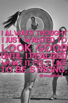 I always though I wanted to look good, until I realized what it felt like to be strong. #fitness #motivation #weightlifting