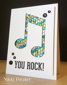 This Would Make A Great Birthday Card Awesome Way To Use The Negative Space Of Music Note Which Has Been Popped Up Allow Bling Sequins