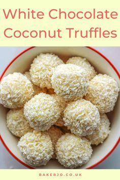 Chocolate Balls Recipe, Homemade Chocolate, Chocolate Recipes, White Chocolate Desserts, White Chocolate Truffles, Coconut Truffles, Summer Dessert Recipes, Truffle Recipe, Easy Baking Recipes