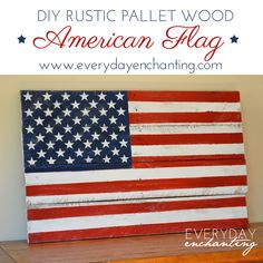 Rustic Pallet Wood American Flag | Everyday Enchanting