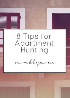 8 Tips for Apartment Hunting