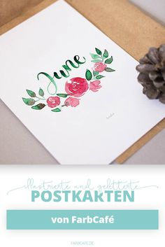 June / Juni Handlettering Postkarte mit Blumen aus Aquarell