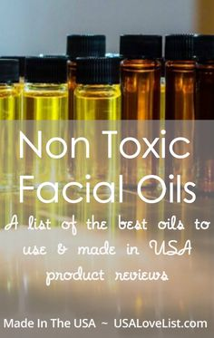 Non toxic facial oils Brighten dull skin Benefits of oil on skin Made in USA skin care product reviews