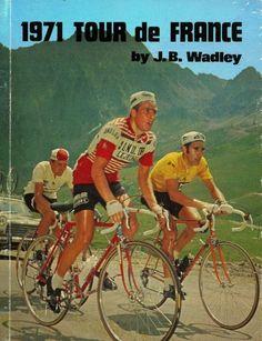 Tour de France 1971. 16^A Tappa, 14 luglio. Luchon - Gourette Ski Station at Les Eaux Bonnes. Eddy Merckx (1945), Lucien Van Impe (1946) e Joop Zoetemelk (1946) [1971 Tour de France. J.B. Wadley]