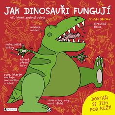 Buy How Dinosaurs Really Work by Alan Snow and Read this Book on Kobo's Free Apps. Discover Kobo's Vast Collection of Ebooks and Audiobooks Today - Over 4 Million Titles! Early Childhood Australia, Steve Jenkins, Dinosaur Facts, Free Stories, Weird World, Learn To Draw, Painting For Kids, Childrens Books, The Book