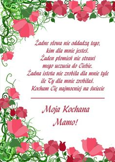 Żadne Słowa nie Oddadzą Tego, Kim Dla Mnie Jesteś. Happy Mother's Day Gif, Mothers Day Gif, Diy And Crafts, Place Card Holders, Thoughts, Therapy, Poetry, Mother's Day, Gifts