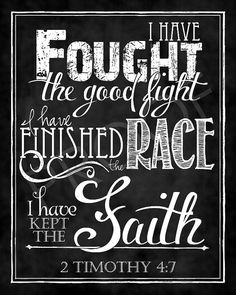 Scripture Art - 2 Timothy 4:7 Chalkboard Style