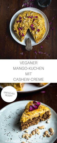 Veganer Mango-Kuchen mit Biskuit-Boden und Cashew-Creme: Das holt die Sonne auf den Teller! Ein einfaches Rezept für dich - denn der Kuchen ist nicht so kompliziert wie er ausschaut!