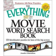 The Everything Movie Word Search Book: 150 Blockbuster Puzzles for Fans of the Big Screen Jennifer Edmondson 1605500488 9781605500485 Famous lines, glamorous stars, and unforgettable characters! Movie buffs will love the latestEverythingword search b New Puzzle, Puzzle Books, Great Films, Good Movies, Large Print Bible, Book Annotation, Travel Words, Movie Facts, Word Pictures