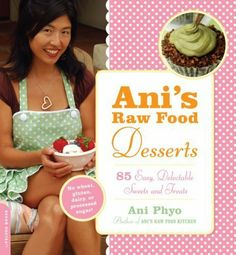 Ani's Raw Food Desserts: 85 Easy, Delectable Sweets and Treats by Ani Phyo. $8.58. Author: Ani Phyo. Publisher: Da Capo Press; 1 edition (April 28, 2009). 210 pages
