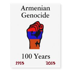 Armenian Genocide Temporary Tattoo Temporary Tattoos Visit www.zazzle.com/monstervox for more Armenian Genocide products
