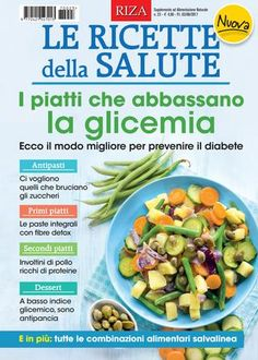 Le ricette della salute Green Beans, Make It Simple, Vegetables, Healthy, Food, Medicine, Health, Diets, Lactose Free Diet