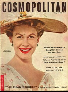 Cosmopolitan magazine, JULY 1954 Elizabeth Montgomery on cover Elizabeth Montgomery, Robert Montgomery, Old Magazines, Vintage Magazines, Vintage Ads, Agnes Moorehead, Fanart, Beautiful Witch, Star Actress