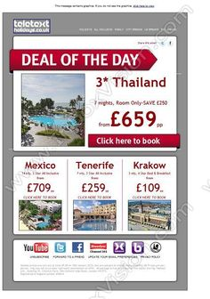 Company:    Teletext Holidays    Subject:    Deal of the Day: Thailand from GBP659 per person. SAVE GBP250               INBOXVISION is a global database and email gallery of 1.5 million B2C and B2B promotional emails and newsletter templates, providing email design ideas and email marketing intelligence www.inboxvision.com/blog  #EmailMarketing #DigitalMarketing #EmailDesign #EmailTemplate #InboxVision  #SocialMedia #EmailNewsletters