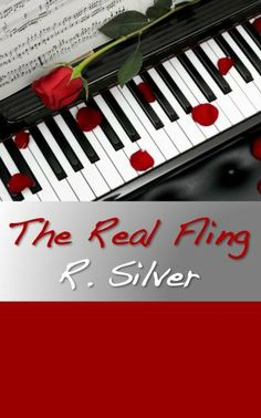 The Real Fling by R. Silver. $1.19. Author: R. Silver. 159 pages