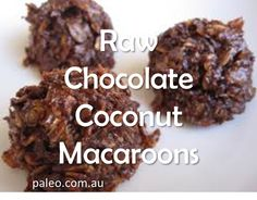 Recipes: Raw Chocolate Coconut Macaroons