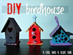 birdhouse--kid craft monday - A girl and a glue gun