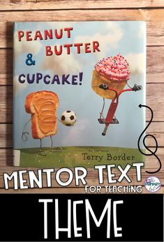 If you are teaching Theme, Peanut Butter & Cupcake is a great book to use as a Mentor Text for Upper Elementary! Reading Lessons, Reading Skills, Teaching Reading, Reading Strategies, Math Lessons, Reading Classes, Reading Intervention, Guided Reading, Learning