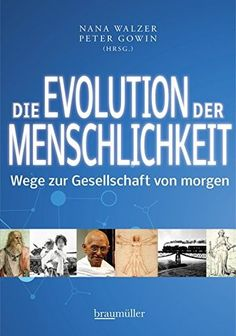 Die Evolution der Menschlichkeit eBook by - Rakuten Kobo Evolution, Kobo, Apps, Products, Free, Freemasonry, Challenges, Word Reading, App