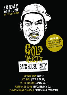 Gold Teeth Vs Sai's House Party