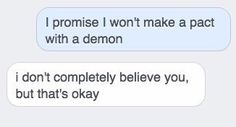 Dean is blue and Koda is grey