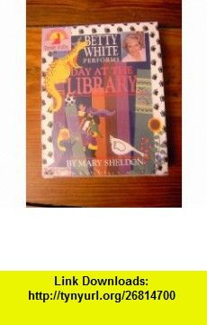 Day at the Library (9781558008977) Mary Sheldon, Betty White , ISBN-10: 1558008977  , ISBN-13: 978-1558008977 ,  , tutorials , pdf , ebook , torrent , downloads , rapidshare , filesonic , hotfile , megaupload , fileserve