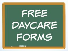 A variety of free Daycare Forms and Sample Documents needed in a child care business.