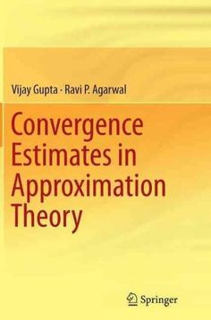 Convergence Estimates in Approximation Theory