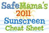 Safe Mama's 2011 sunscreen cheat sheet