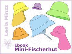 Hinter dem Namen verbirgt sich ein vollgepacktes Näh-Ebook. Der Mini-Fischerhut mit Babyeinsatz ist ein Sommerhut, der auf die Bedürfnisse der Kleinsten abgestimmt ist. Die Krempe bietet Schutz vor...