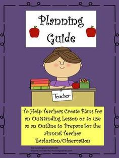Guide To Exceeding Evaluations and Creating Wonderful Lesson Plans And A Wonderful Teacher Evaluation Planning Tool