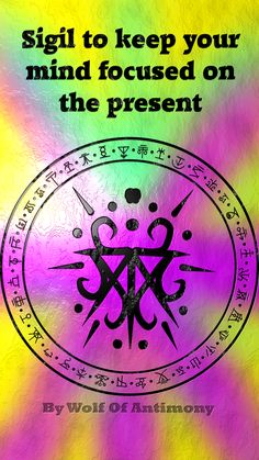 Sigil to keep your mind focused on the present