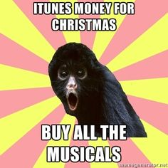 HECK YES!! Planning to buy: Phantom of the Opera, Wicked, Newsies, and Matilda if I can...