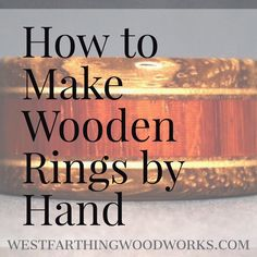 How to Make Wooden Rings by hand is a resource for new wooden ring makers. It teaches you how to get the most from the materials you already have, and how to use those materials in different ways to make even better wooden rings than you already do. Enjoy the post, and happy building.