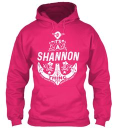 It's A Shannon Thing Name Shirt Heliconia Sweatshirt Front
