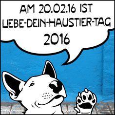 am 20.02.2016 ist #Liebe_Dein_Haustier_Tag 2016! - love your pet day 2016!