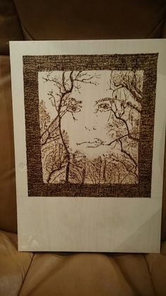 Pyrography wood burning. This may be a bit too challenging for now.