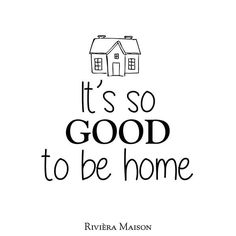 """""""HOME"""" is the nicest word there is"""