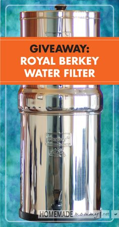 Want to WIN a Royal Berkey?