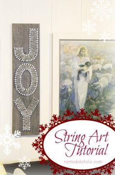 String Art Tutorial - Joy Sign Christmas Art #12days72ideas