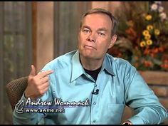Andrew Wommack: Hardness Of Heart - Week 1 - Session 1
