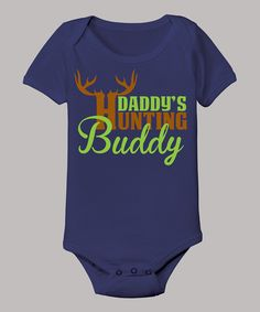 Country Casuals Navy 'Daddy's Hunting Buddy' Bodysuit - Infant by Country Casuals #zulily #zulilyfinds