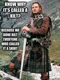 That's right -- Scottish and proud