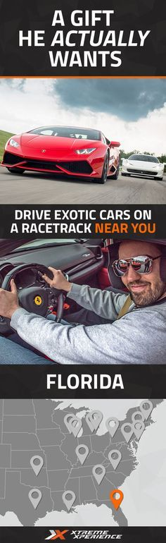Get him a gift that he actually wants. Driving a Ferrari, Lamborghini, Porsche or other exotic sports car on a racetrack is guaranteed to leave a smile on his face and a life-long memory. Xtreme Xperience brings the thrill of a lifetime to you at the Florida Intl Rally & Motorsports Park in Jacksonville from Nov. 4-5, 2016. Reserve your SupercarTrack Xperience today for as low as $219. Space is limited!