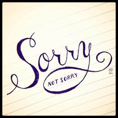100 Days of Typography, Day 16: Sorry (not sorry) #typography #lettering #graphicdesign